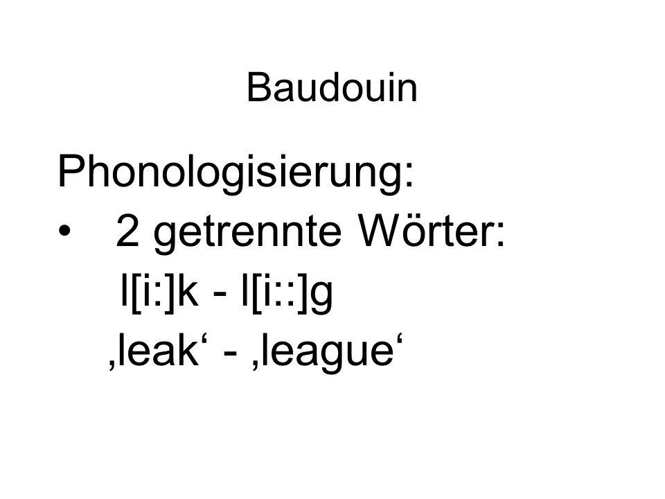 Phonologisierung: 2 getrennte Wörter: l[i:]k - l[i::]g